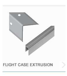 Flight Case Extrusion